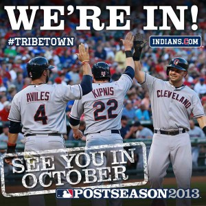 We're In - October Baseball In Cleveland