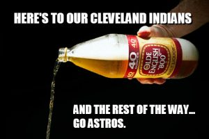 Here's To The Indians